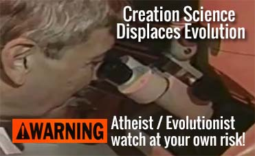 Creation Science Displaces Evolution